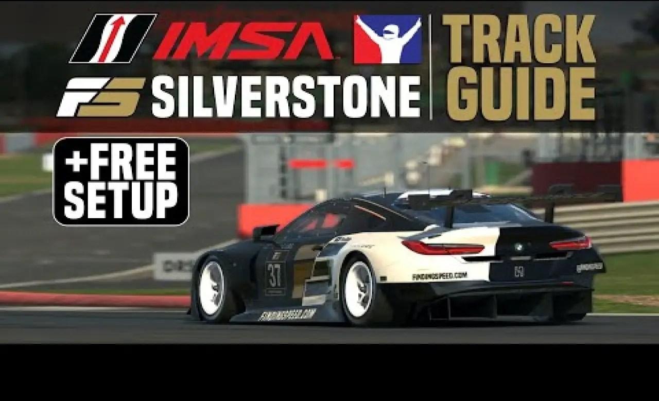 iRacing track guide Silverstone IMSA + free setup