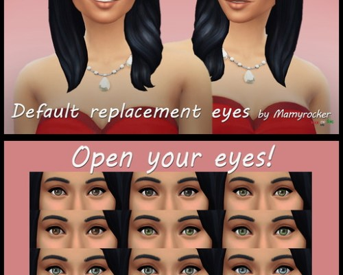 Defaul replacement eyes by Mamyrocker