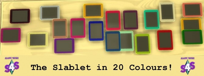 The Slablet In 20 Colours! By Wendy35pearly