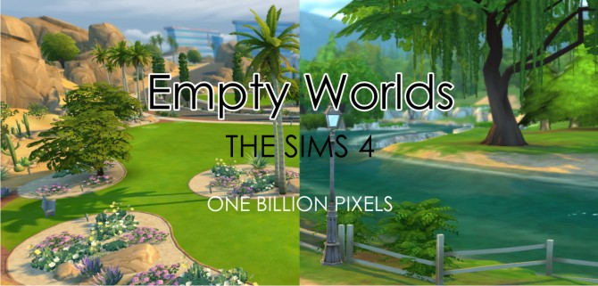 Empty Worlds Willow Creek & Oasis Springs