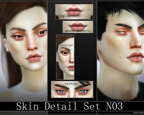 Skin Detail Set N03 by Pralinesims