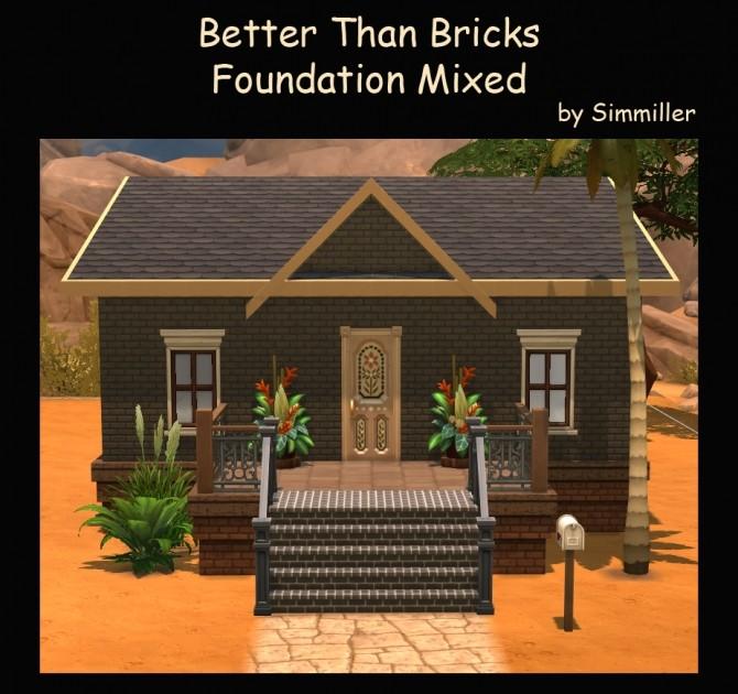 Better Than Bricks Foundation Mixed By Simmiller