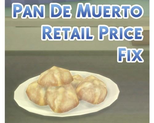 Pan De Muerto Retail Price Fix by Menaceman44