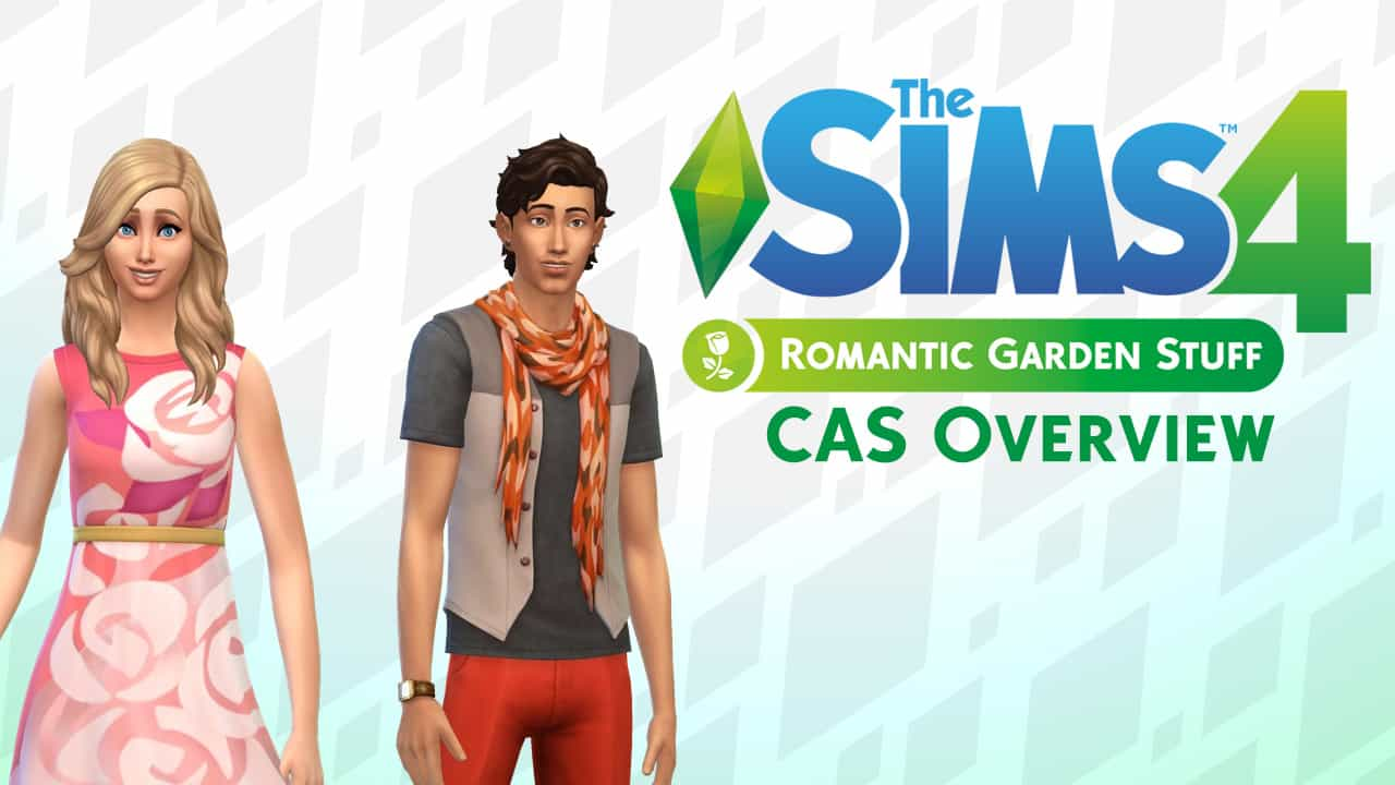 The Sims 4 Romantic Garden Stuff CAS Overview