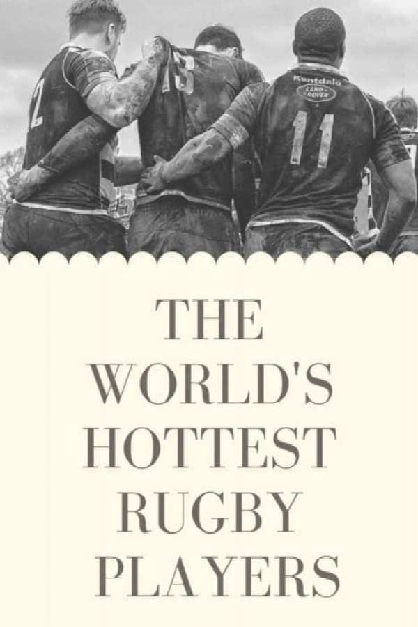 The World's Hottest Rugby Players