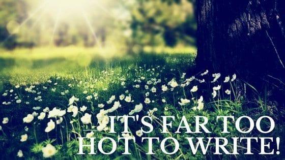 far too hot
