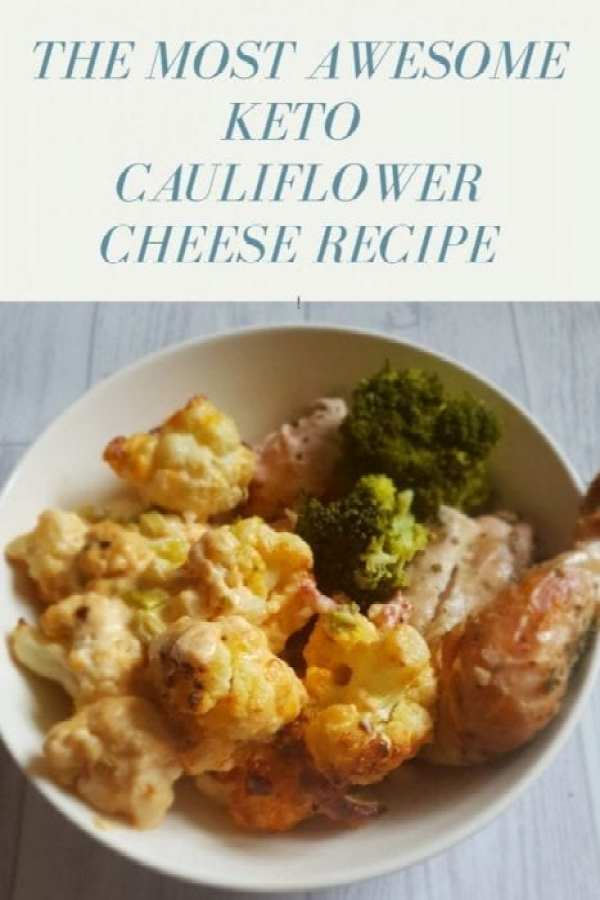 Keto cauliflower cheese recipe