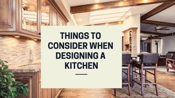 What to consider when designing a kitchen