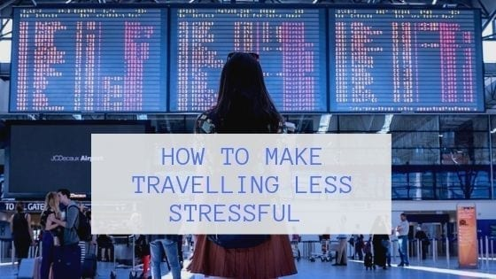 How to make travelling less stressful title image