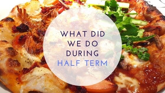 What did we do during half term?
