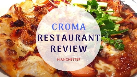 Croma Restaurant Review Manchester