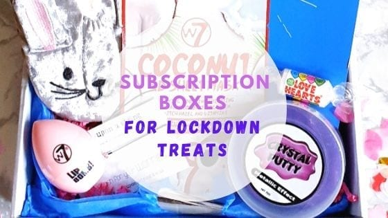Subscription Boxes for Lockdown Treats