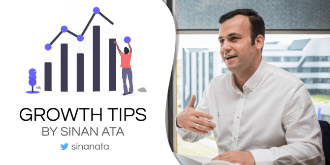 Growth Tips by Sinan Ata