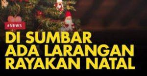 Berkelit di Balik Alasan Tak Ada Ijin, Aparat Negara di Sumatera Barat Legalkan Pelarangan Ibadah Natal.