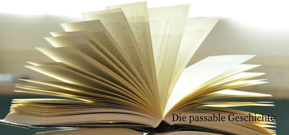 Die passable Geschichte – Eine Gefahr für den Buchmarkt