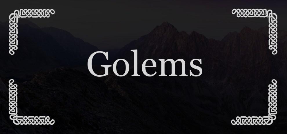 Golems – Die richtigen Waffen