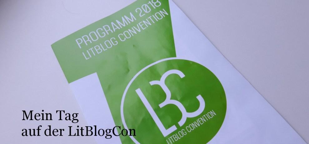 Die #LitBlogCon18 – Mein Tag