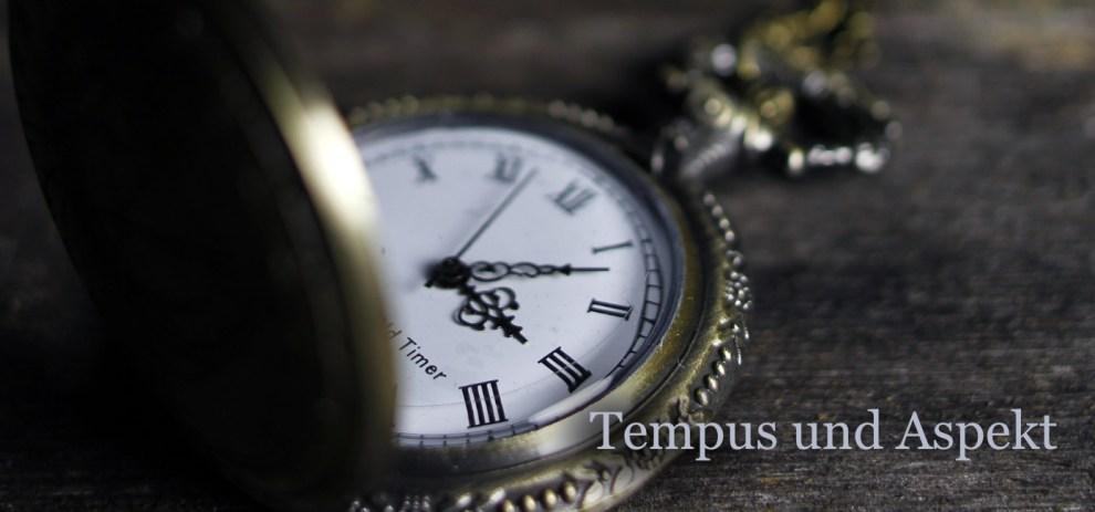 Tempus und Aspekt