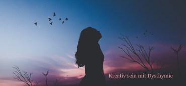 Kreativ sein mit Dysthymie