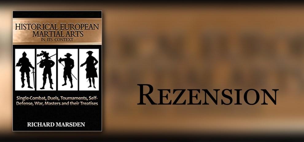 Rezension – Historical European Martial Arts von Richard Marsden