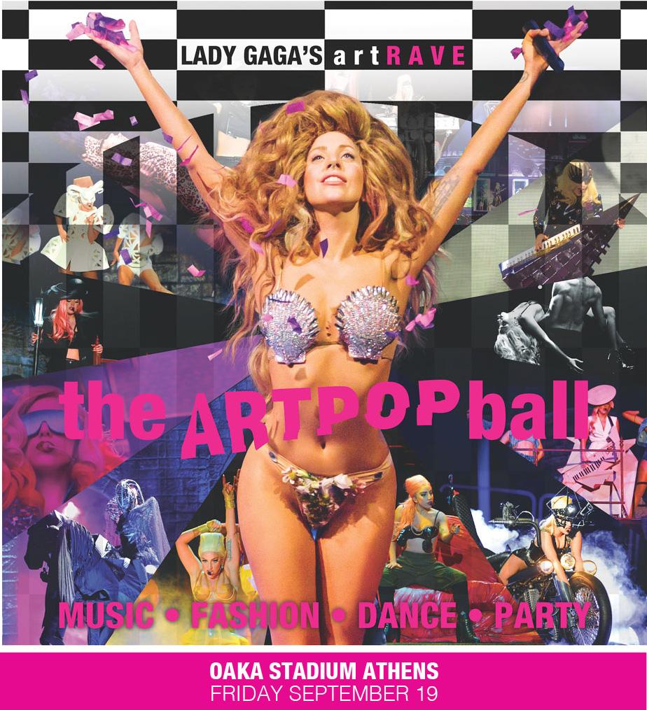 Lady Gaga (opening act:  Άλεξ Καββαδίας)