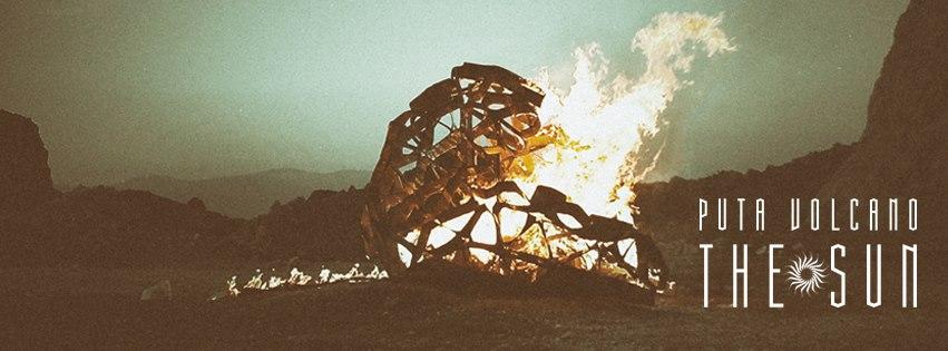 Puta Volcano - The Sun (φωτογραφία από τη σελίδα τους στο Facebook)