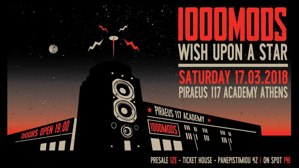 1000MODS + Wish Upon A Star @ 17.3.2018, Piraeus 117 Academy