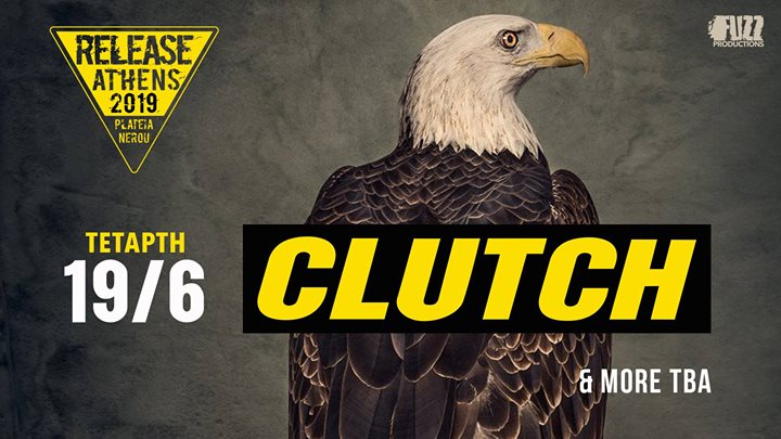 Release Athens 2019: Clutch + more tba