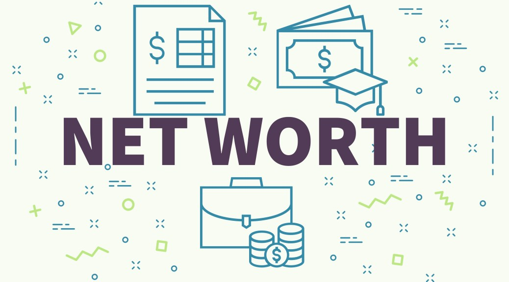 Net Worth – What Does it Mean?