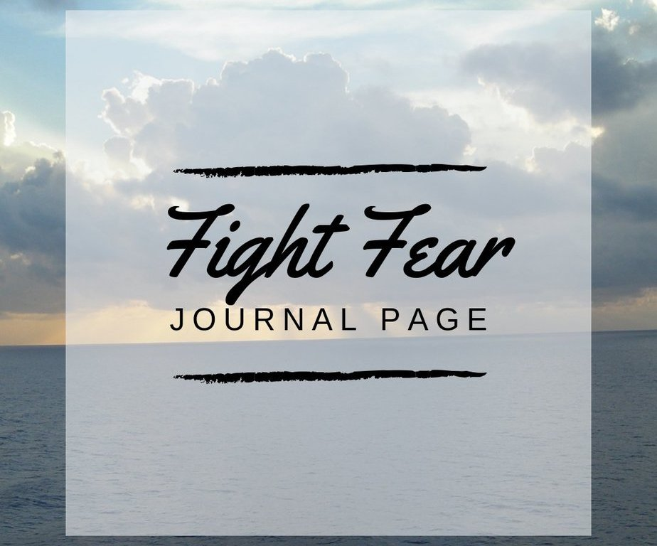 Fight Fear Journal Page