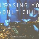 Releasing Your Grown Child to God
