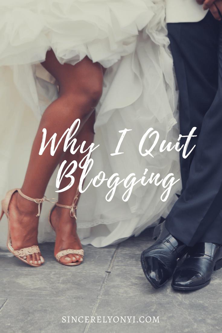 I Quit Blogging, But I'm Back!