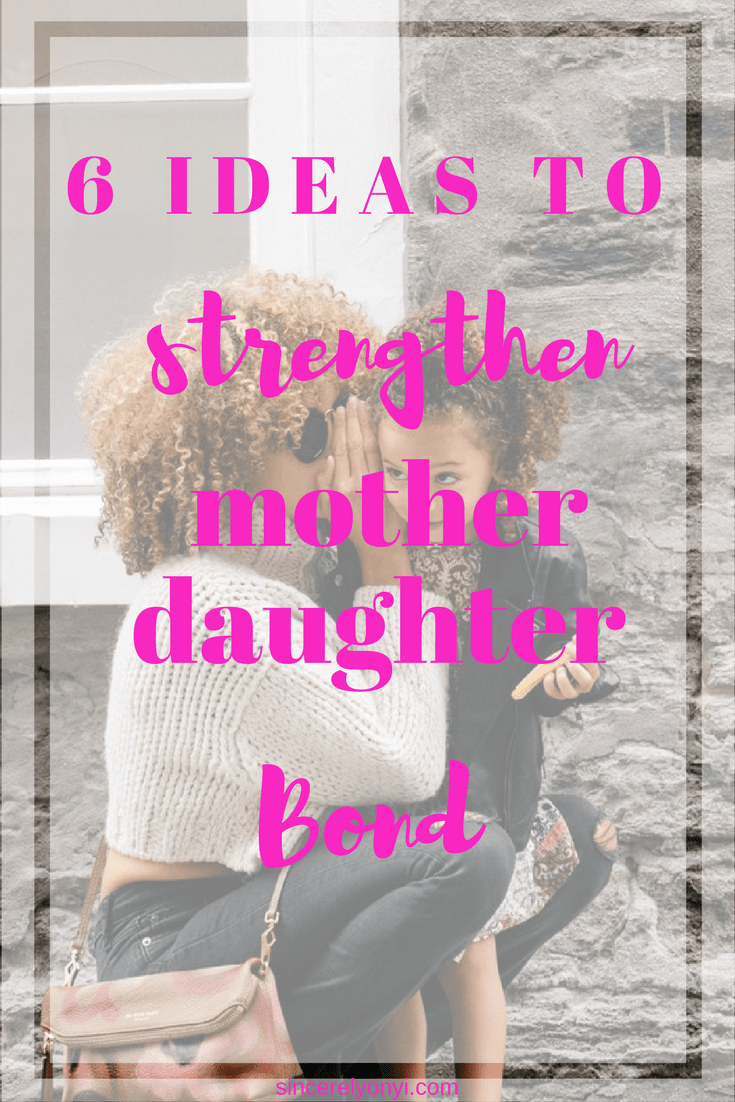 Fun and Simple Mother-Daughter Bonding Activities