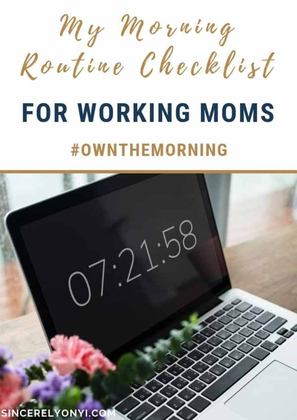 My Morning Routine Checklist For Working Moms #OwnTheMorning