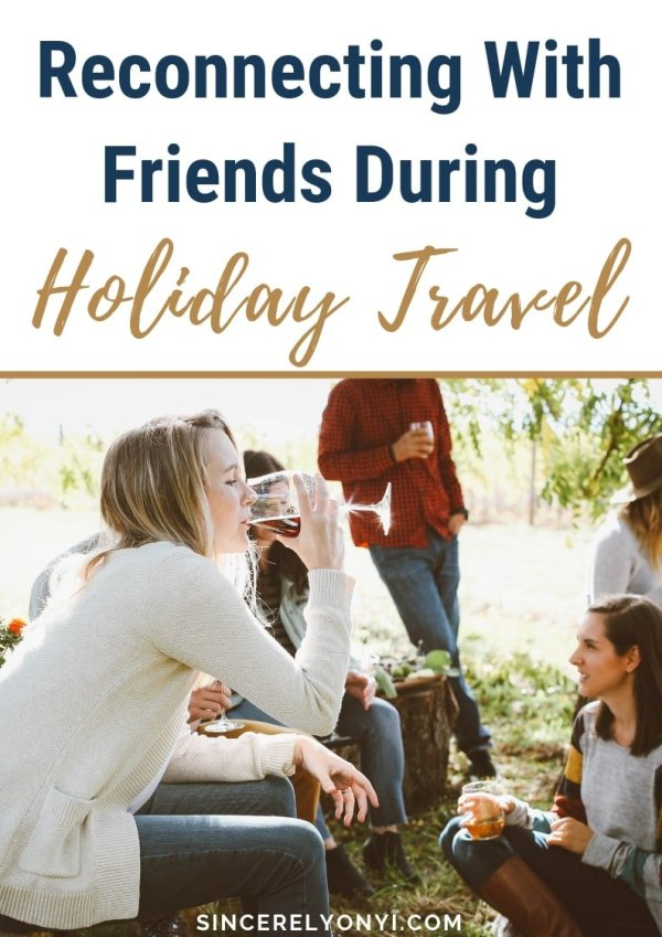 Reconnecting With Friends During Holiday Travel