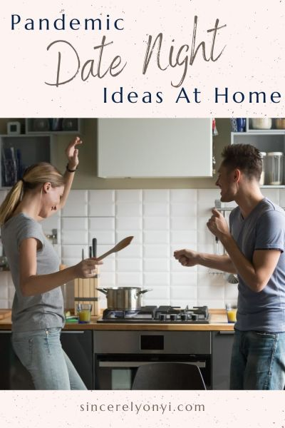Pandemic Date Night Ideas At Home