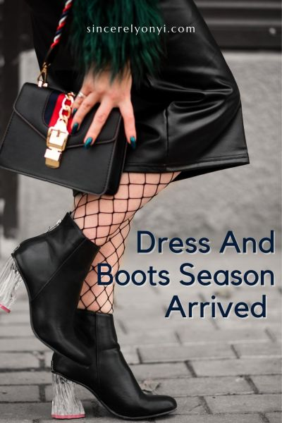 Dress And Boots Season Is Here