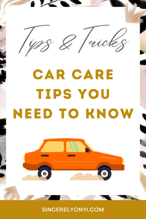 Car Care Tips You Need To Know