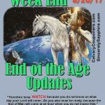 End of the Age Updates for 8-20-17