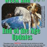 End of the Age Updates for 8-6-17