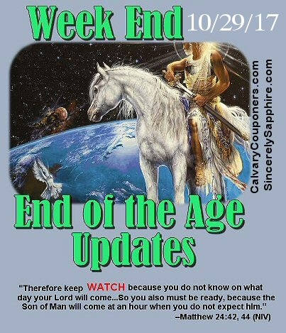 End of the Age Prophecy Updates for 10/29/17
