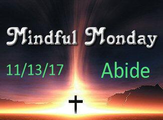 Mindful Monday Devotional -Abide