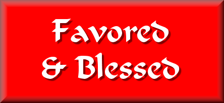 Mindful Monday Devotional:  Favored and Blessed