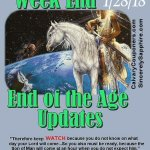 End of the Age Updates for 1-28-17
