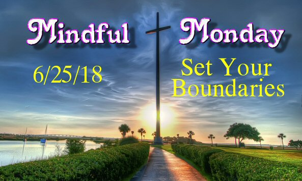 Mindful Monday Devotional – Set Your Boundaries