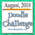 August 2018 Doodle Challenge