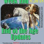 End of the Age Updates for 8-26-18