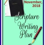 Scripture Writing plan for November 2018