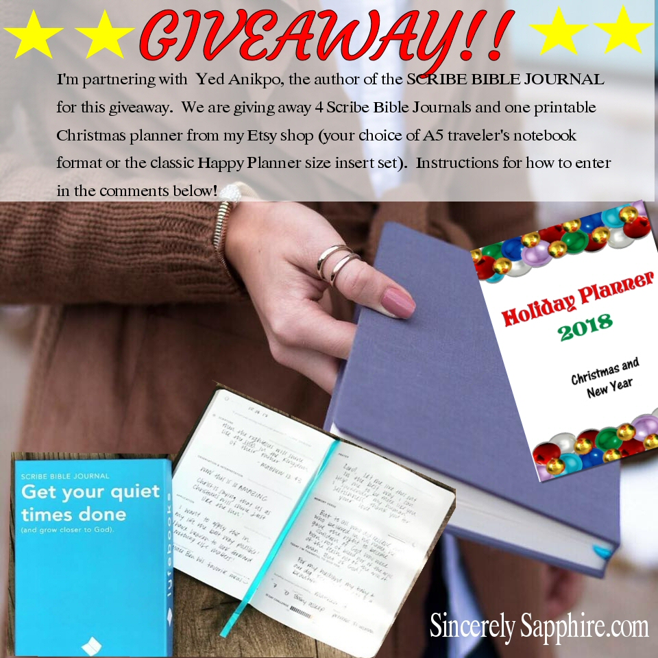 Giveaway!!!  Four SCRIBE BIBLE JOURNALS and a Christmas planner! Enter now!