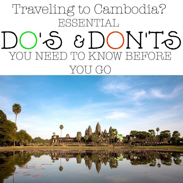 Cambodia Do's and Don'ts